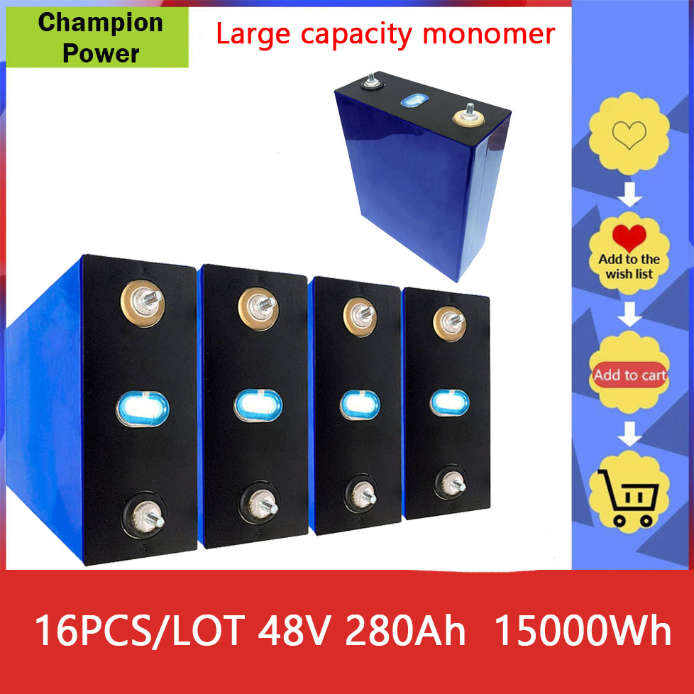 16pcs 48V 280Ah Lifepo4 battery pack solar storage battery electric car lithium iron phosphate large capacity battery