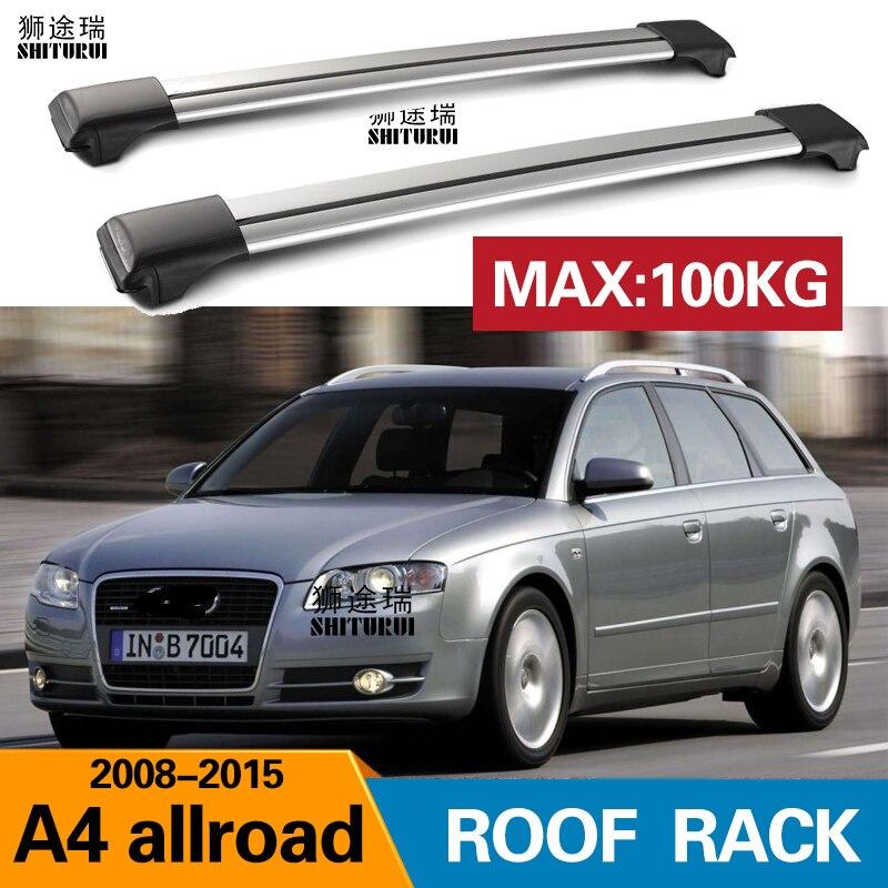 2pcs roof bars for audi a4 allroad 8kh b8 2009 2016 aluminum alloy side bars cross rails roof rack luggage cuv suv led