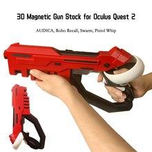 Oculus Quest 2 – pistolet magnétique 3D, Stock d'accessoires pour améliorer l'expérience de jeu