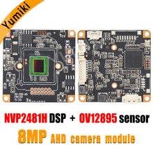 Placa de módulo de cámara CCTV 8MP, 4096x3072, CMOS, HD, AHD, módulo de cámara NVP2481H, DSP + OV12895, sensor de 1/2 pulgadas