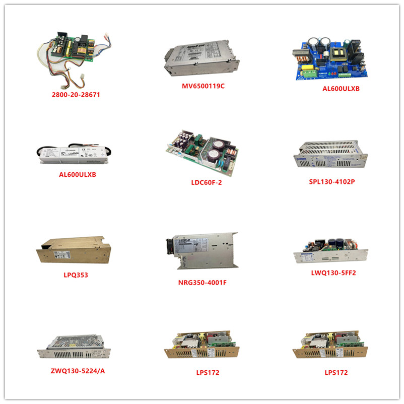 2800-20-28671 MV6500119C AL600ULXB ALV60-12-5R0 LDC60F-2 SPL130-4102P LPQ353 NRG350-4001F LWQ130-5FF2 ZWQ130-5224/A LPS172 Used