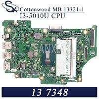 KEFU 13321 1 Laptop motherboard for Dell 13 7348 original mainboard I5 5200U CPU