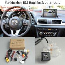 Yeshibation Voor Mazda 3 Mazda3 Bm Hatchback 2014 ~ 2017 Auto Achteruitrijcamera Reverse Camera Sets Compatibel Rca & Originele screen