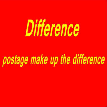 Difference, Postage Make Up The DifferenceDifference,Please Do Not Place An Order image