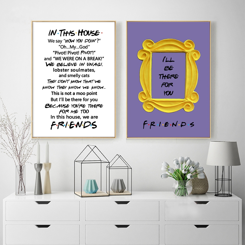 FRIENDS TV Show Poster Prints I'LL BE THERE FOR YOU Quotes Art Picture Canvas Painting Best Friend Gift Home Wall Art Decor