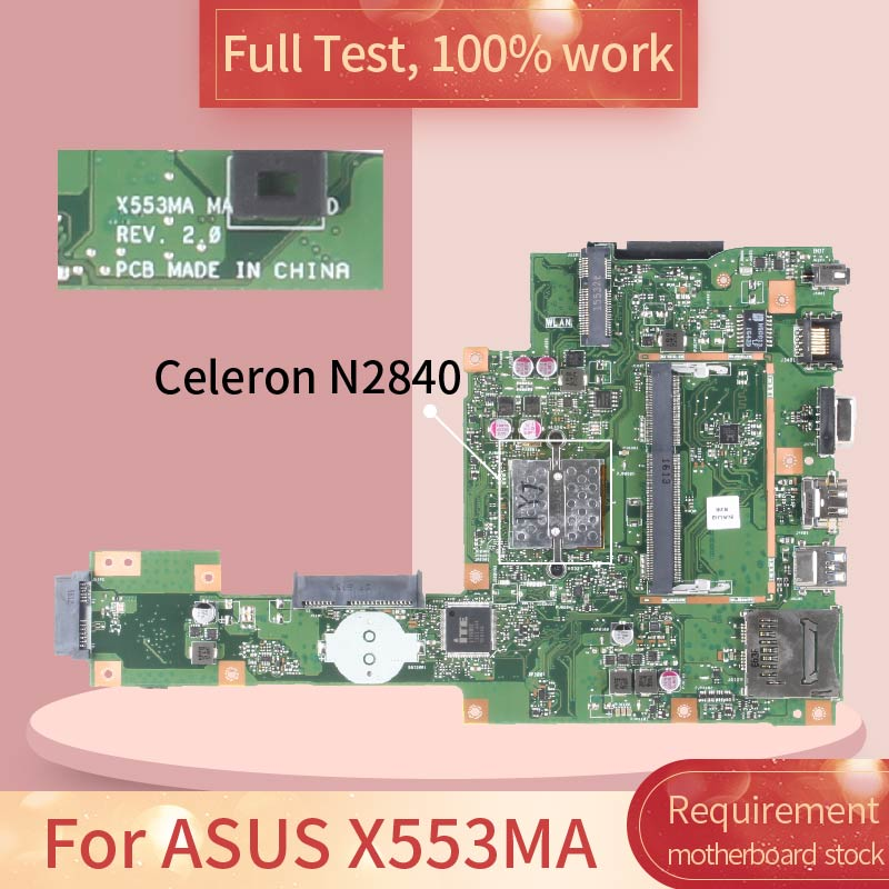 REV.2.0 For ASUS X553MA SR1YJ SR1W4 Celeron N2840 N2830 CPU DDR3 Notebook Motherboard Mainboard Full Test 100% Work