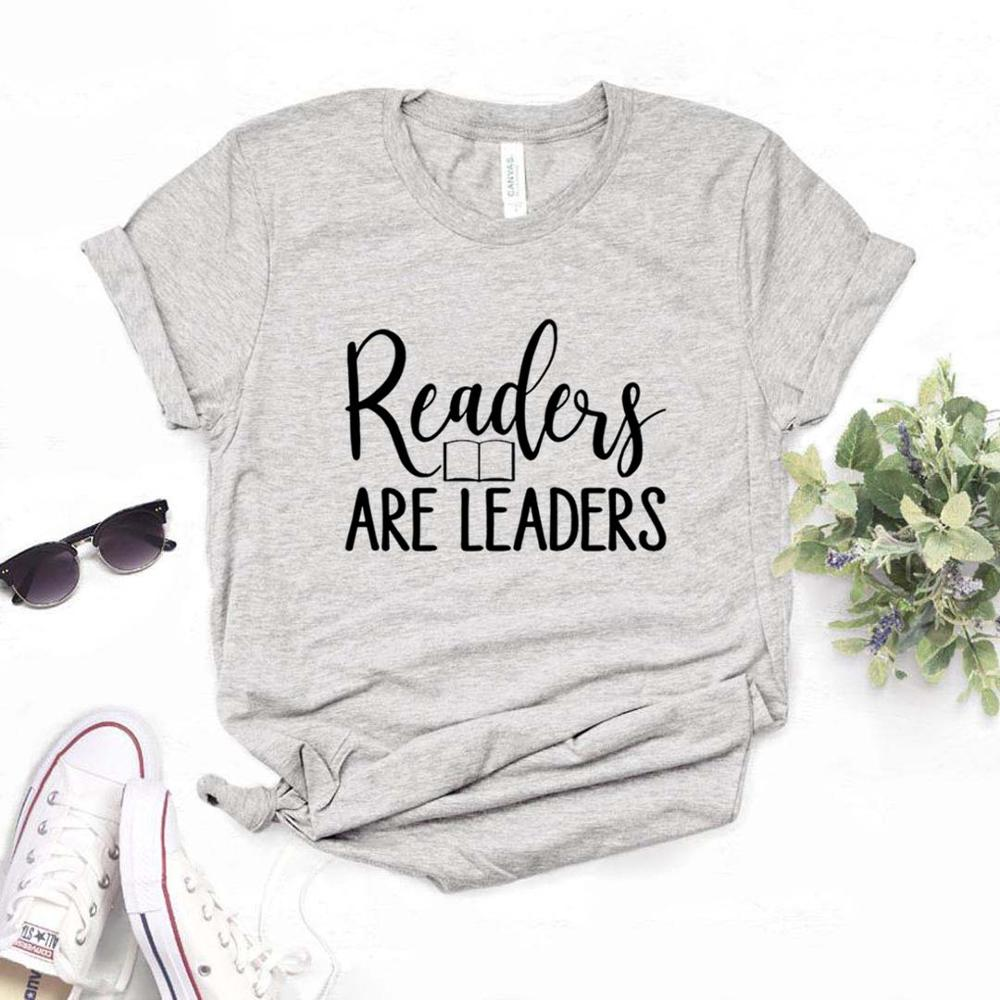 Readers Are Leaders Women Tshirts Cotton Casual Funny T Shirt For Lady  Yong Top Tee Hipster 6 Color NA-839
