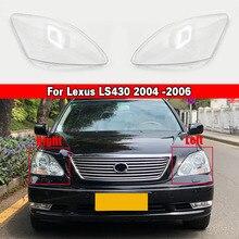 Couvercle de remplacement de lentille de phare de voiture, pour Lexus LS430 2004 2005 2006, couvercle de phare brillant