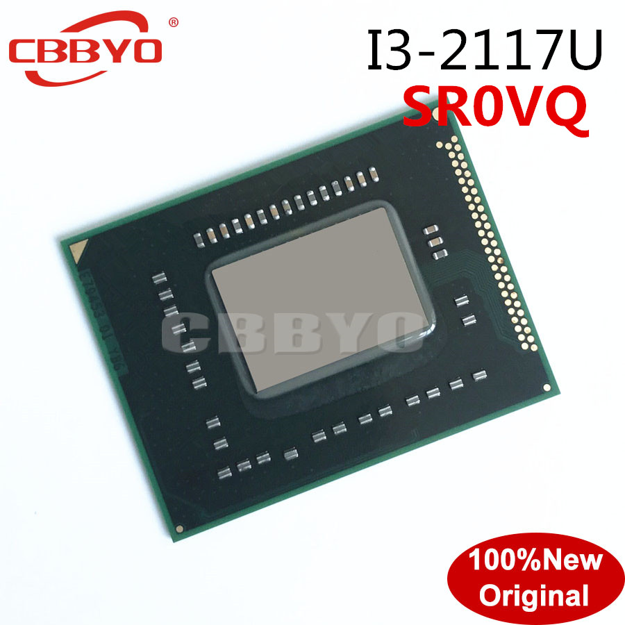 100% New I3-2117U 2117U SR0VQ SROVQ good quality BGA CHIP