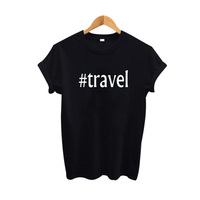 Travel T shirt Fashion Women Tops Black White Cotton T shirt 2018 Summer Tumblr Tee Shirt Femme Big Size Tops Tees