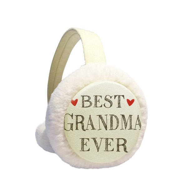 Best Grandma Ever Quote Relatives Winter Earmuffs Ear Warmers Faux Fur Foldable Plush Outdoor Gift
