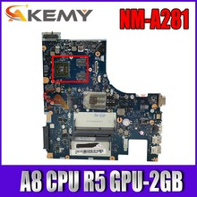 Akemy NM-A281 placa base para For Lenovo G50-45 placa base de computadora portátil ACLU5/ACLU6 NM-A281 con A8 CPU R5 GPU-2GB prueba de trabajo 100% original(China)