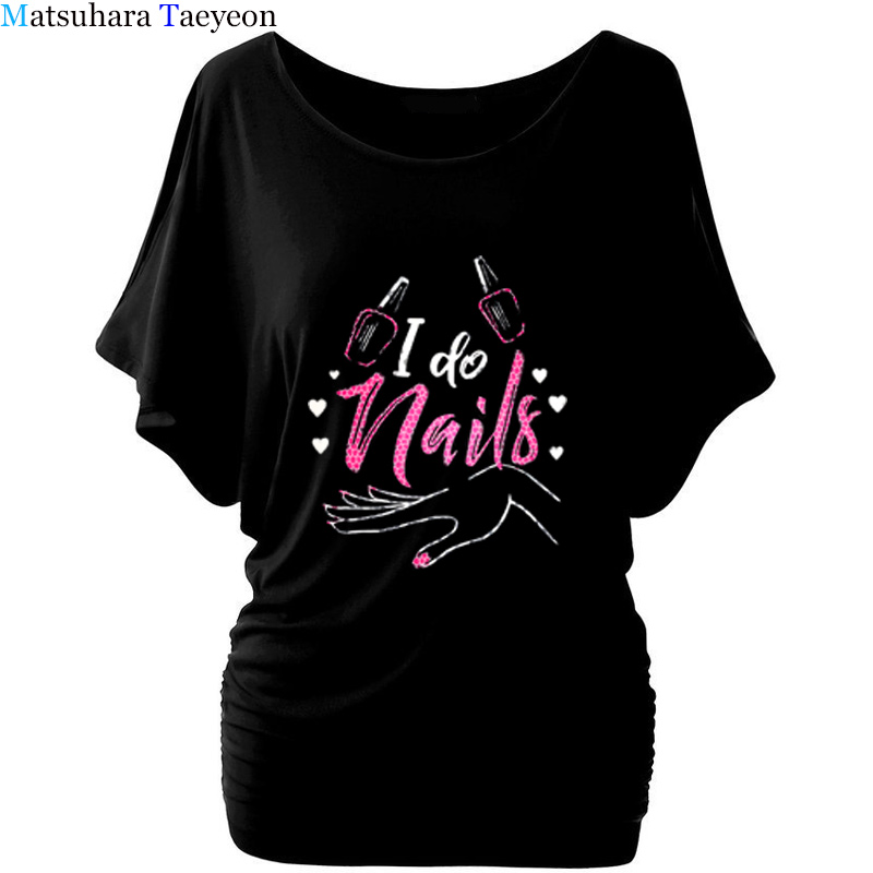 New Fashion Nails Letters Print T-shirt Women Plus Size Wome Harajuku Tshirt Cotton Short Sleeve Funny T-Shirts Tee