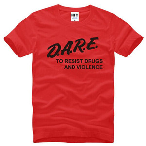 DARE To Resist Drugs And Violence, Мужская футболка с буквенным принтом, новая летняя Хлопковая мужская футболка с коротким рукавом, Повседневная футболка, Homme