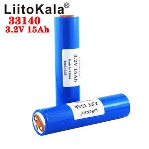 Image 3 - Liitokala 33140 3.2V 15Ah Lifepo4 12V 24V 36V 48V 20AH 30AH Ebike Elektrische Fietsen Rv camper Scooter