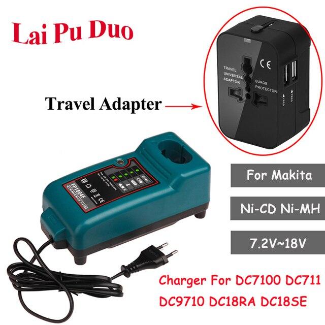 Makita ni cd Ni MH 7.2V ~ 18V pil şarj cihazı için DC7100 DC711 DC9710 DC18RA DC18SE yedek pil şarj cihazı + seyahat adaptörü