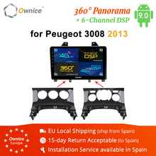 Ownice K3 K5 K6 Android 9,0 Octa Core coche reproductor DVD GPS Navi para Peugeot 3008 4G LTE 360 Panorama DSP 2009, 2010, 2011, 2012, 2013