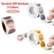 3 Colors 600pcs/set Round Silver Rose Gold Scratch Off Stickers for Custom Game Party Activity Gift Business Stationery Sticker
