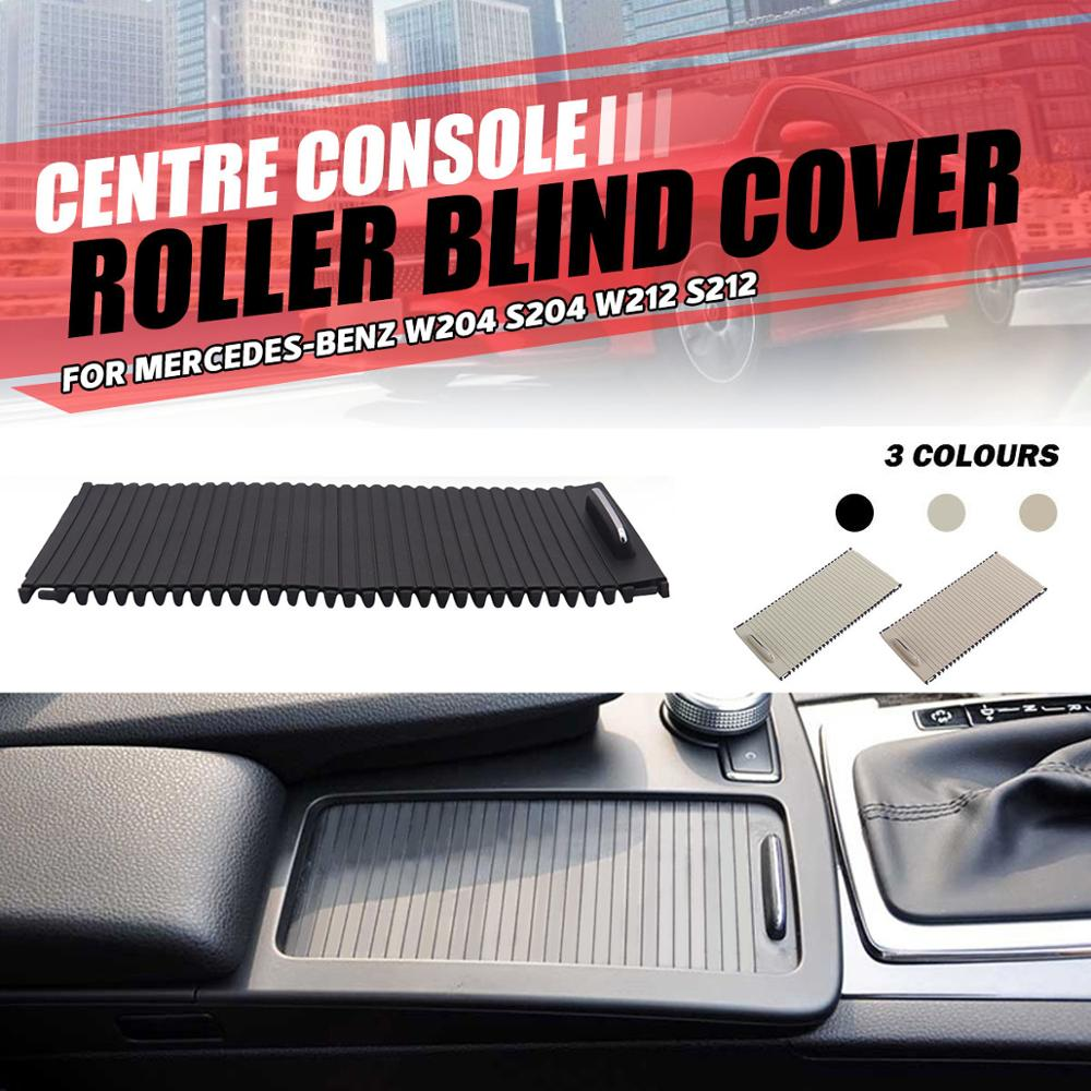 Centre Console Roller Blind Cover For Mercedes W204 S204 W212 S212 A20468076079