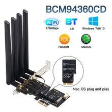 Dual band 1750Mbps 802.11ac Bcm4360 WiFi + Bluetooth BT 4.0 BCM94360CD PCIE אלחוטי מתאם MacOS Hackintosh Dekstop מחשב