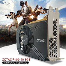 Placa de vídeo para zotac P106-90 3gb mineração gpu placa de vídeo gtx 1060 gddr5 pci express 3.0 6 pinos pci-e pci express 2.0x16 2021 novo