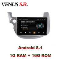 VenusSR Android 8,1 2.5D dvd del coche para Honda Jazz 2008-2013 multimedia Unidad de GPS Radio Estéreo navegación gps