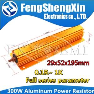 RX24 300W aluminiowa obudowa przypadku rezystor drutowy 0.1 ~ 1K 0.22 0.33 0.5 1 2 5 6 8 10 20 50 100 150 200 300 1K ohm