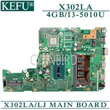 цена на KEFU X302LA/LJ original mainboard for ASUS X302LA with 4GB-RAM I3-5010U Laptop motherboard