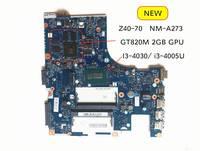 Getestet Für Lenovo Z40-70 motherboard ACLUA ACLUB NM-A273 mit I3 CPU