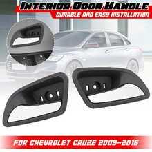 Для Chevrolet/Cruze 2009-2016 Левая Правая внутренняя дверная ручка Замена внутренняя дверная ручка 2010 2011 2012 2013 2014 2015