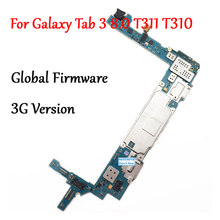 Tested Full Work Unlock Motherboard For Samsung Galaxy Tab 3 8.0 T310 T311 SM-T311 Circuit Electronic Panel Global Firmware(China)