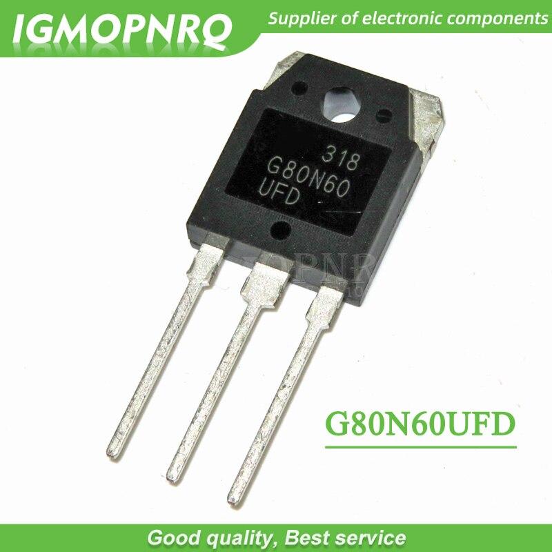 5 шт., G80N60 G80N60UFD SGH80N60UFD 80A 600 в TO 3P, IGBT| |   | АлиЭкспресс