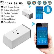 Sonoff s31smart plug wifi tomada de controle de energia monitoramento interruptor do temporizador eua tomada controle voz por alexa echo google casa