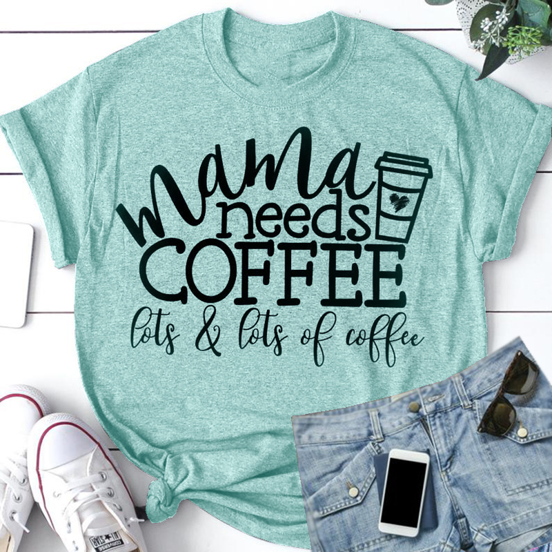 New Mama Needs Coffee Women Green Letters Print T-shirt Summer Short Sleeve O Neck Tees S-5XL Casual Tshirt For Female Clothing