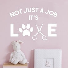Not Just A Job It's Love Dog Groomer Vinyl Wall Decal Pets Animals Dogs  Stickers Removable Mural Puppy Pet Shop Decor HQ032 not just a witch