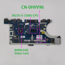 HVV96 0HVV96 CN 0HVV96 w i5 5300U CPU LA A963P for Dell Latitude E7450 Notebook PC Laptop Motherboard Mainboard Tested