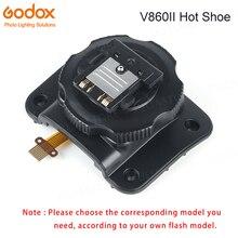 Godox V860II V860II C V860II N V860II S V860II F V860II O lampy błyskowej Speedlite zastąpić Hot akcesoria do obuwia