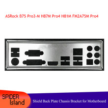 I/O Baffle Shield Back Plate Chassis Bracket of Motherboard for ASRock B75 Pro3-M H87M Pro4 H81M FM2A75M Pro4+ Backplane(China)