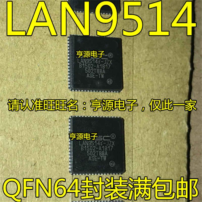Origional Product LAN9514I-JZX LAN9514-JZX LAN9514 QFN-64 Ethernet Controller