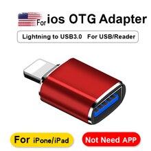 Адаптер OTG для Lightning/USB 3,0, для iPhone 7 8 6 6s Plus 11 Pro Max X XS XR, конвертер для iOS, 13 версий