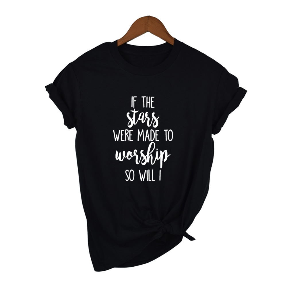 If The Stars Were Made To Worship So Will I T-Shirt Christian Bible Verse Tee Casual Stylish Christian Faith Grunge Tops Clothes