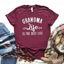 grandma Life Is The Best Life Print Women tshirt Cotton Casual Funny t shirt For