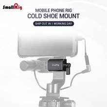 SmallRig Cold Shoe Mount for Mobile Phone Head Smart Accessories Rig For Vlog Vlogging Video 2369