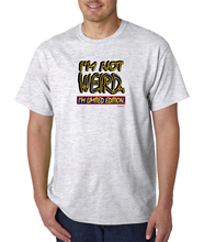 Bayside Made Usa T-Shirt I'M Not Weird I'M Limited Edition(China)