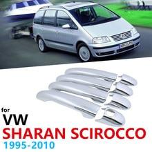 Chrome alças capa para volkswagen vw sharan scirocco 1995 ~ 2010 acessórios adesivos de carro conjunto estilo 1996 1997 1998 1999 2000
