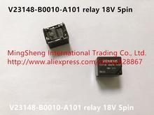 Hot spot V23148 B0010 A101 relay B0010 A101 18V 5pin