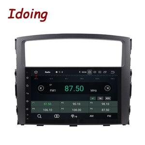 Image 2 - Idoing Android 9.0 4G + 64G Octa Core 2 DIN Cho MITSUBISHI PAJERO V97 2006 2014 Xe Ô Tô đa Phương Tiện Phát Thanh Cầu Thủ HDP GPS + GLONASS Không DVD