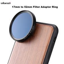 Ulanzi Filter Adapter Ring 17 Mm Đến 52 Mm Adapter Ring