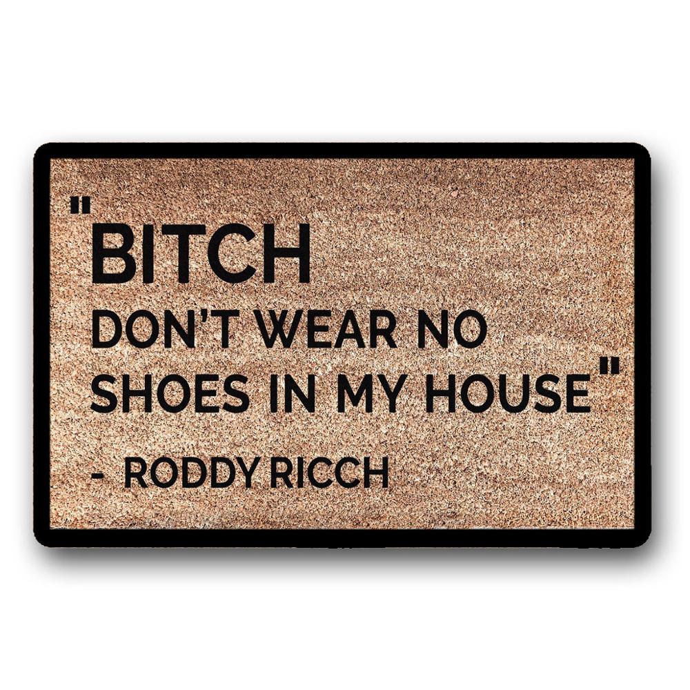 Roddy Rich дверной коврик-не носите обувь в моем доме нетканый верх/резиновая подкладка 18x3 0 дюймов/23,6x15,7 дюйма Толщина 6 мм