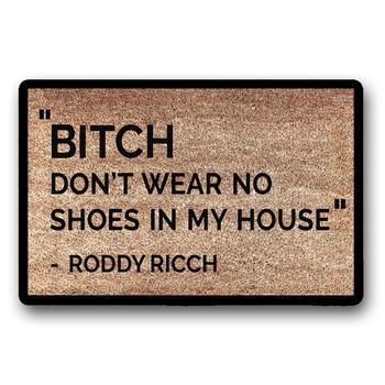 Roddy Ricch Doormat - Don't Wear No Shoes In My House Non Woven Top/ Rubber Backing 18x30inch/23.6x15.7inch Thickness 6mm